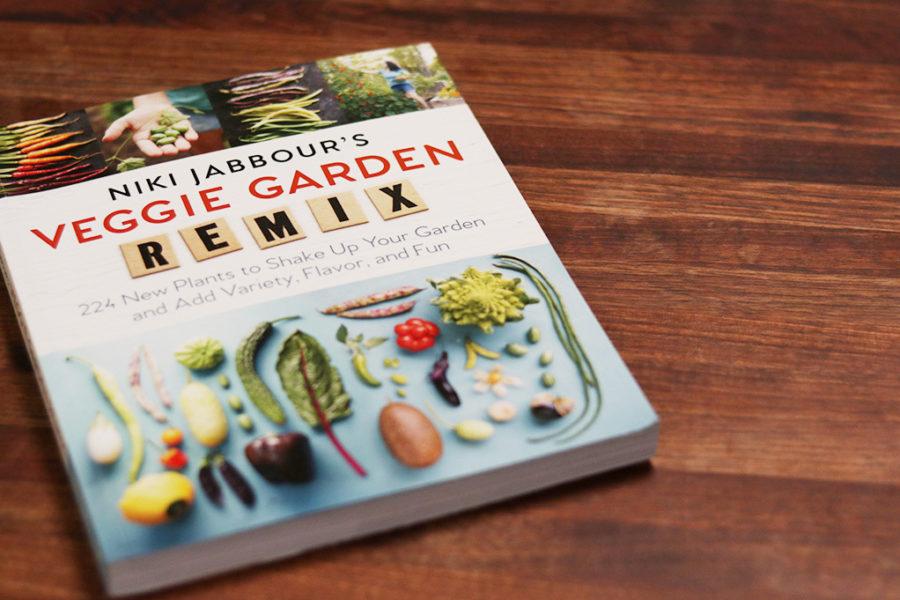 Veggie Garden Remix by Niki Jabbour