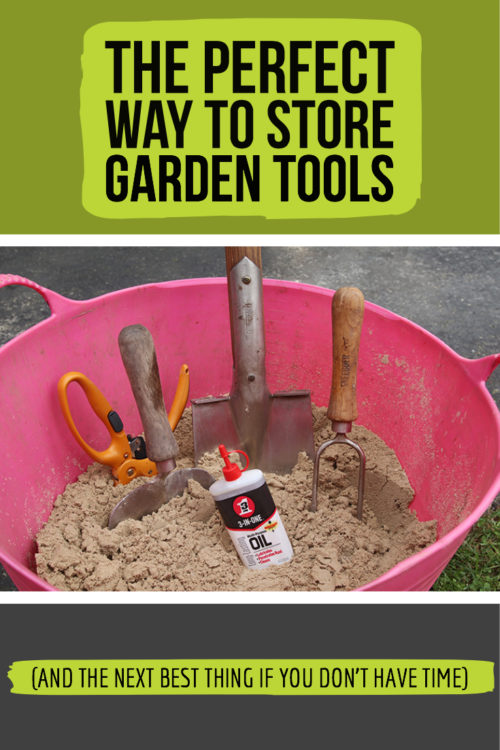 Want to take care of your garden tools? Here's the best way to do it and the next best thing if you just don't have time.