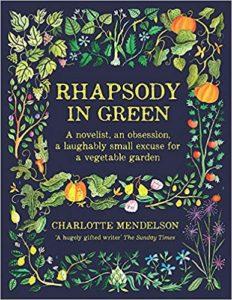 Rhapsody in Green by Charlotte Mendelson